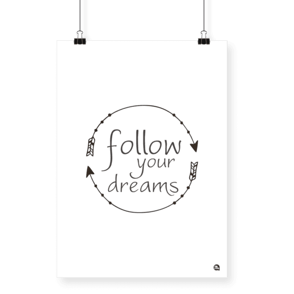 Poster decorativo Follow Your Dreams Tamanho A4 - Fofys