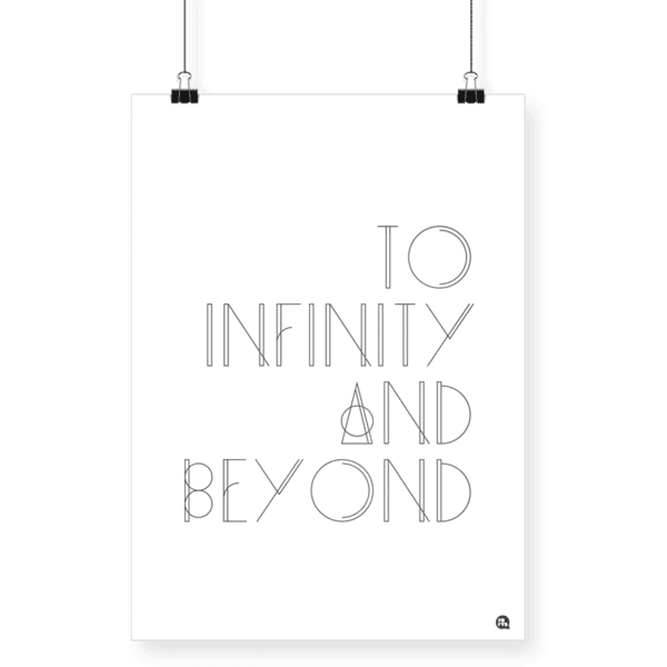 Poster To Infinity and Beyond A4 - Fofys