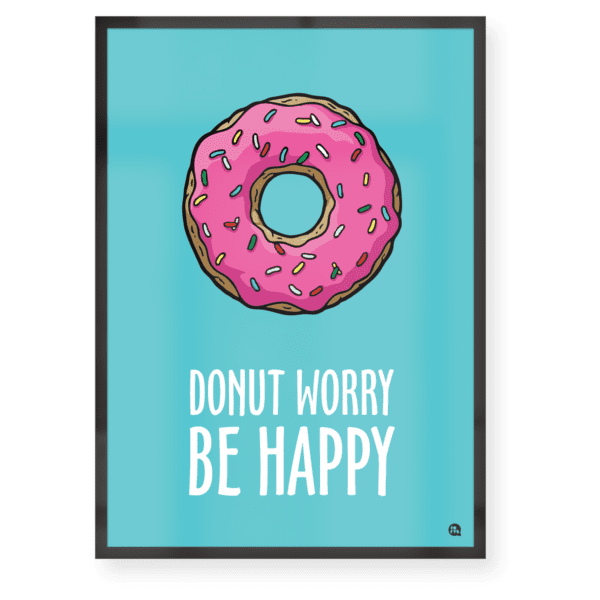 Quadro decorativo Donut worry be happy Moldura Preta A4 - Fofys