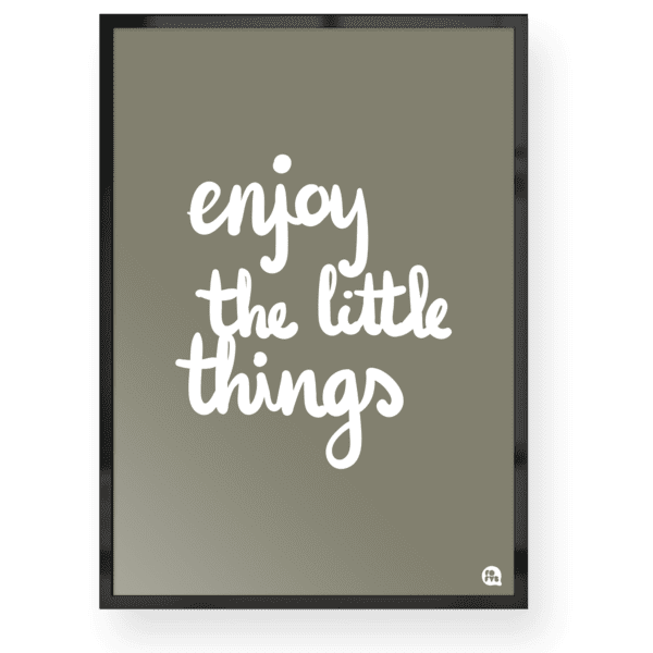 quadro decorativo enjoy little things